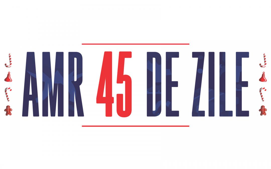 AMR 45 DE ZILE
